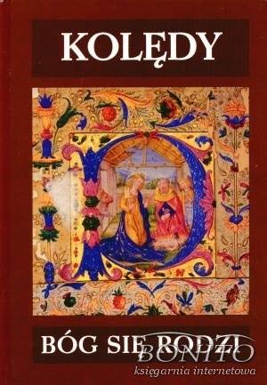 Okładka książki Kolędy. Bóg się rodzi
