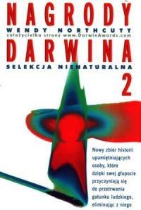 Okładka książki Nagrody Darwina 2. Selekcja nienaturalna