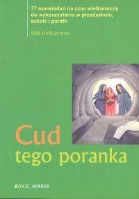 Okładka książki Willi Hoffsummer. Cud tego poranka.