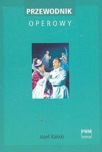 Okładka książki Przewodnik operowy