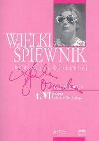 Okładka książki Wielki śpiewnik Agnieszki Osieckiej T.6