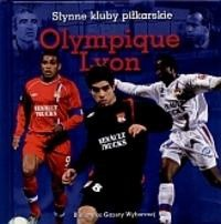Okładka książki Olympique Lyon. Słynne kluby piłkarskie