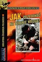 Okładka książki Jak przetrwać na terenie wroga