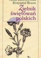 Zielnik świętowań polskich