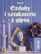 Okładka książki Ozdoby i sztukaterie z gipsu