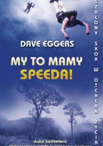 Okładka książki My to mamy speeda!
