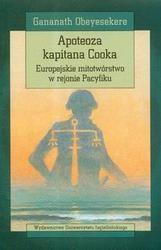 Okładka książki Apoteoza kapitana Cooka. Europejskie mitotwórstwo w rejonie Pacyfiku