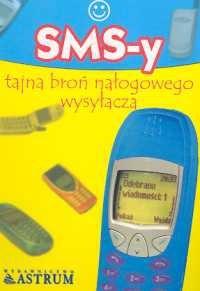 Okładka książki SMS-y tajna broń nałogowego wysyłacza