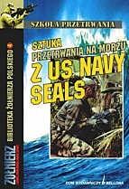 Okładka książki Sztuka przetrwania na morzu z US Navy Seals - Chris McNab