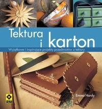 Okładka książki Tektura i karton.  Wyjątkowe i inspirujące projekty przedmiotów z tektury