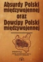 Absurdy oraz Dowcipy Polski międzywojennej