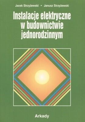 Okładka książki Instalacje elektryczne w budownictwie jednorodzinnym