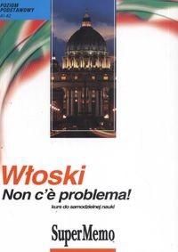 Okładka książki Włoski Non C''E Problema! Podręcznik I Audiokurs Mp3 (Płyta Cd)