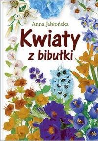Okładka książki Kwiaty z bibułki