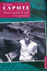 Okładka książki Pośród ścieżek do raju i inne opowiadania