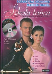 Okładka książki Szkoła tańca. Praktyczny kurs tańca towarzyskiego + CD