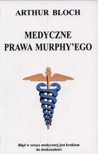 Okładka książki Medyczne prawa Murphy'ego