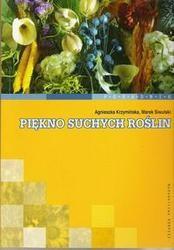 Okładka książki Piękno suchych roślin