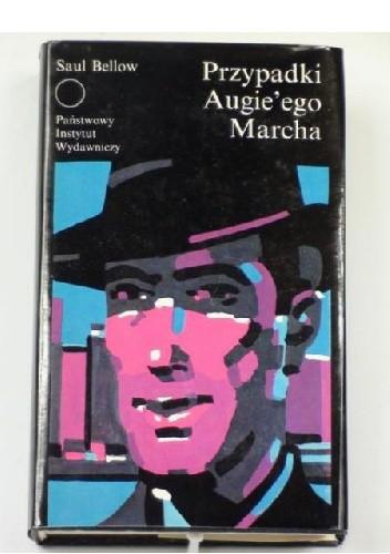 Okładka książki Przypadki Augie'ego Marcha