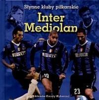 Okładka książki Inter Mediolan. Słynne kluby piłkarskie