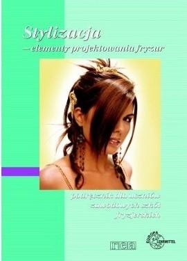 Okładka książki Stylizacja - elementy projektowania fryzur