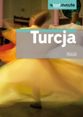 Okładka książki Turcja. Last Minute