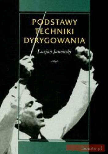 Okładka książki Podstawy techniki dyrygowania