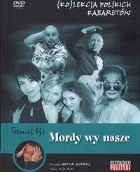 Okładka książki Kolekcja polskich kabaretów 13 Mordy wy nasze