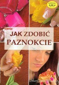 Okładka książki Jak zdobić paznokcie