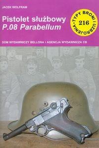 Okładka książki Pistolet służbowy P.08 Parabellum