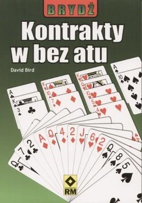 Okładka książki Brydż. Kontakty w bez atu