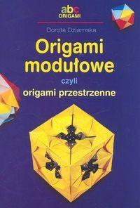 Okładka książki Origami Modułowe czyli origami przestrzenne