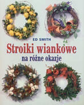 Okładka książki Stroiki wiankowe na różne okazje