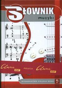 Okładka książki Słownik muzyki - Marchwica Wojciech (red.)
