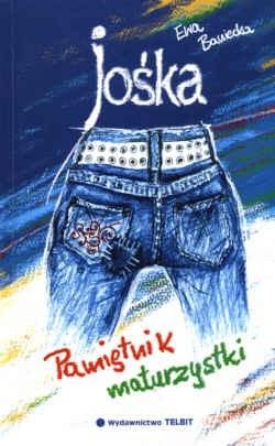Okładka książki Jośka. Pamiętnik maturzystki