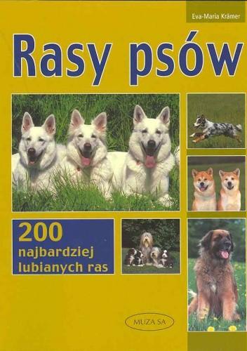 Okładka książki Rasy psów. 200 najbardziej ulubionych ras