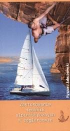 Okładka książki Zastosowanie technik alpinistycznych w żeglarstwie