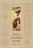 Okładka książki Mądrość afrykańskich przysłów