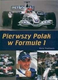 Okładka książki Pierwszy Polak w Formule 1