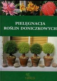 Okładka książki Pielęgnacja roślin doniczkowych