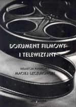 Okładka książki Dokument filmowy i telewizyjny