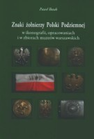 Okładka książki Znaki żołnierzy Polski Podziemnej