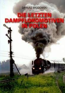 Okładka książki Die letzten Dampflkomotiven in Polen (parowozy)