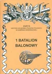 Okładka książki 1 Batalion Balonowy