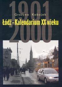 Okładka książki łódź-kalendarium XX w