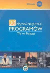 Okładka książki 30 najważniejszych programów TV w Polsce