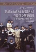Marynarka Wojenna Austro-Węgier w I wojnie światowej 1914-1918
