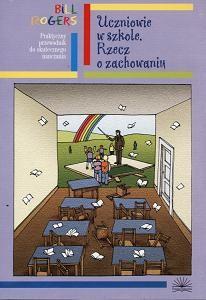 Okładka książki Uczniowie w szkole rzecz o zachowaniu-przewodnik