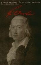 Okładka książki Życie, poezja i obłąkanie Friedricha Holderlina