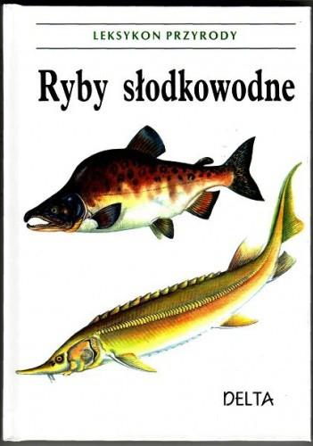 Okładka książki Ryby słodkowodne
